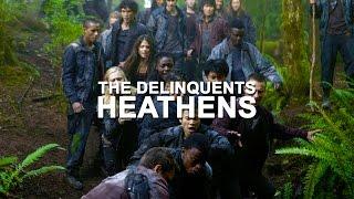 The 100- Heathens (+S3)