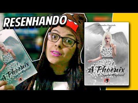 A Phoenix - Alexsandra Figueiredo   Resenhando