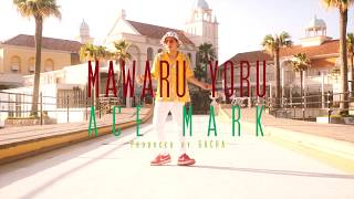 MAWARU YORU / ACEMARK