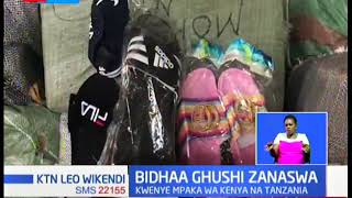 Bidhaa ghushi zanaswa kwenye mpaka wa Kenya na Tanzania eneo la Namanga