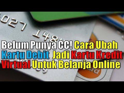 Belum Punya CC! Cara Ubah Kartu Debit  Jadi Kartu Kredit Virtual Untuk Belanja Online