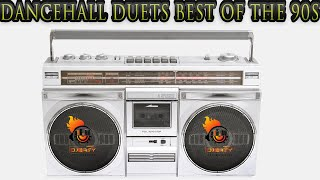Dancehall Duets Best of the 90s Part 1 Mix By Djeasy