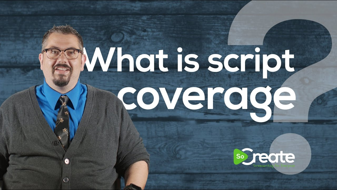 Writer Bryan Young Explains Script Coverage for Screenwriters