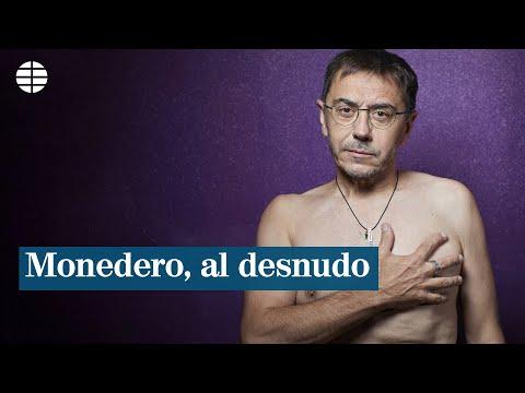 Juan Carlos Monedero, al desnudo