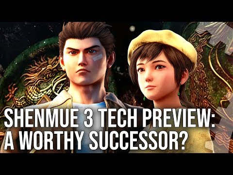 Shenmue 3 Tech Preview: A Worthy Successor To A Retro Classic?
