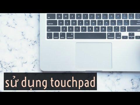 Cách sử dụng Macbook touchpad | Macbook trackpad
