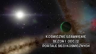 Sezon 1 Odcinek 12, Portale Sieci Kosmicznych