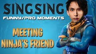 MET NINJA'S FRIEND (SingSing Funny/Pro Moments - Fortnite Battle Royale)