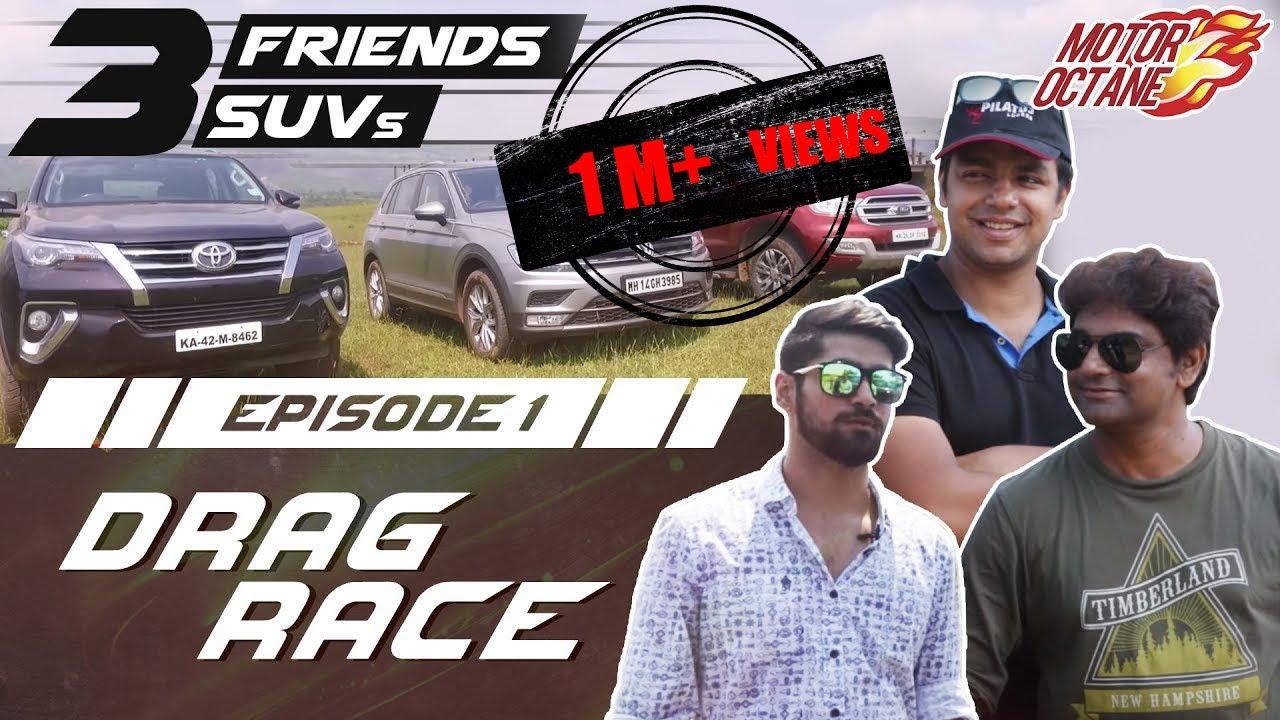 Motoroctane Youtube Video - Toyota Fortuner vs Ford Endeavour vs VW Tiguan | Drag Race - Episode 1 | MotorOctane