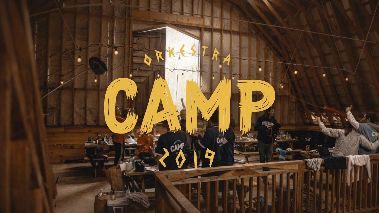 Orkestra Camp 2019 | Episode 04