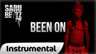 Lil Wayne Style New School Rap Beat Hip Hop Instrumental 'Been On' - SaruBeatz