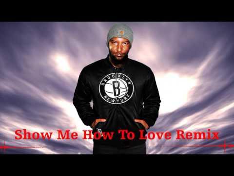 La Fuente - Show Me How To Love Remix ( Dj Manoel Mix )