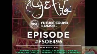 Future Sound Of Egypt Episode 496 (2017.15.05) with Aly & Fila #FSOE 496