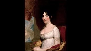 The Presidency: Dolley Madison