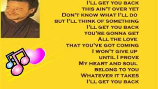 Mark Chesnutt - I'll Get You Back ( + lyrics 1999)