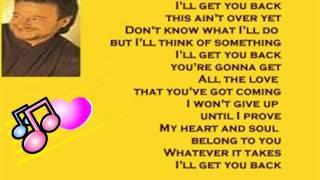 Mark Chesnutt - I'll Get You Back ( + lyrics 1999)