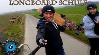 Longboard-Schule #1 - Vom Longboard Anfänger zum Profi -