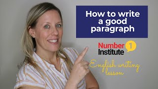 How to write a good paragraph in English