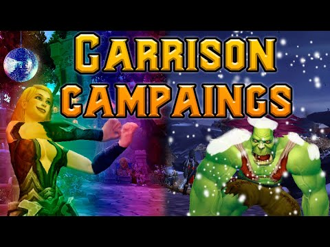 Garrison Campaigns (Alliance & Horde Pov) - Warlords of Draenor
