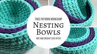 Nesting Bowls Free Pattern Workshop