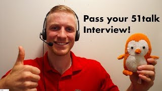 How to prepare for and pass your 51talk interview