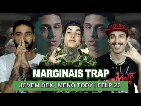 Marginais Trap ⚡ - Jovem Dex, Meno Tody & Felp 22 | REACT / ANÁLISE VERSATIL