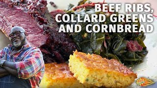 Let's Talk Outdoor Cooking with Moe Cason: Beef Ribs, Collard Greens and Cornbread