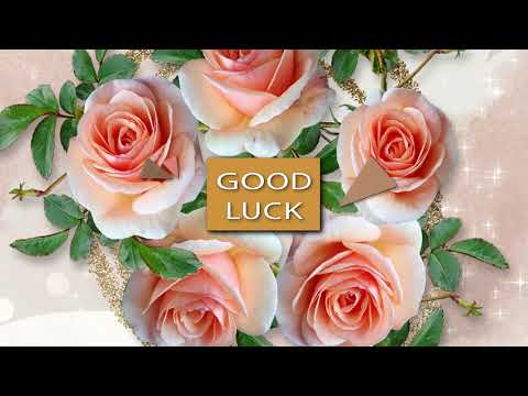 🌹🌹🌹Good Luck🌹🌹🌹Video Greeting Cards #WhatsApp