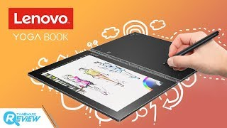 รีวิว Lenovo Yoga Book นี่มันไฮบริดโน๊ตบุ๊คหรือสมุดบันทึกดิจิตอลกันแน่เนี่ย - dooclip.me