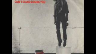 The Police    Can´t Stand Losing You   1978