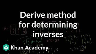 Linear Algebra: Deriving a method for determining inverses