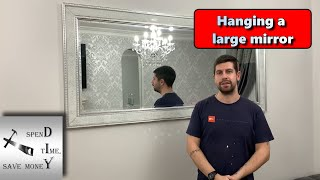 Hanging a large mirror or picture. Step by step guide.