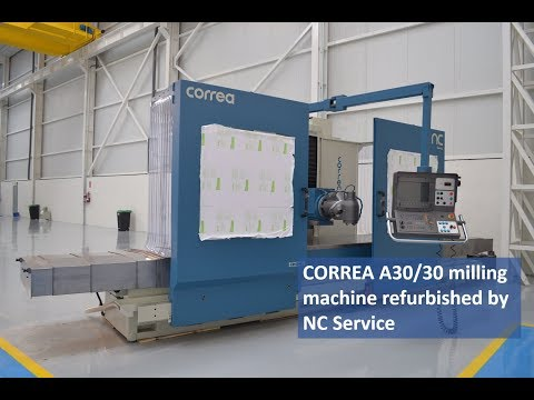 CORREA A30/30 milling machine refurbished by NC Service