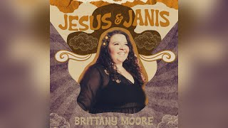 Brittany Moore Jesus And Janis