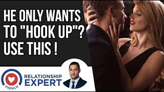 """He Only Wants To """"Hook Up"""" 