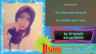 Karaoke Dangdut Smule Salam Rindu Tanpa Vokal Pria By. ILSong