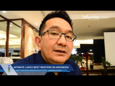 Intimate Lunch Best Western Se Indonesia, Best Western Mangga Dua Hotel and Residence, Jakarta Pusat
