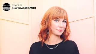 Podcast With Kim Walker-Smith