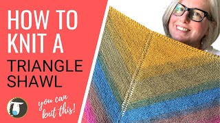 How To Knit An EASY Triangle Shawl | BEGINNER Knitting Tutorial