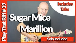 Sugar Mice By Marillion Guitar Lesson Tutorial