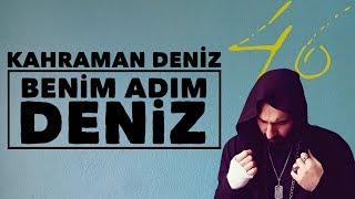 Kahraman Deniz - Benim Adım Deniz (Official Audio)