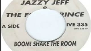 Jazzy Jeff And Fresh Prince   Boom! Shake The Room Single Version 1993
