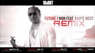 Future - I Won (REMIX) ft. Kanye West (Prod. By @DJPREPAID)