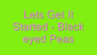 Lets Get It Started   Black Eyed Peas