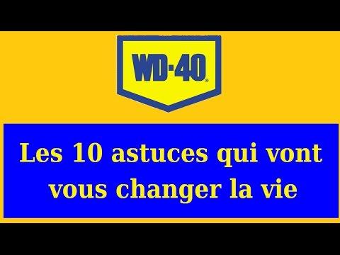 Les 10 astuces qui vont vous changer la vie (WD40)