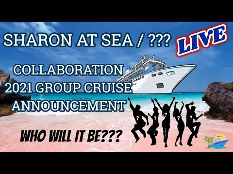 SHARON AT SEA | SPECIAL EDITION | 2021 GROUP CRUISE ANNOUNCEMENT