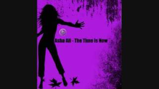 Asha Ali - The Time Is Now