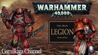 Warhammer 40000 | Книга - Легион: ложь и тайна | Ересь Хоруса | Обзор книги |