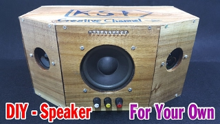 How To Make Speaker At Home - For Your Own