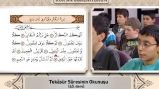 40. ders tekasür ve karia sã»re okunuşunihat temel ile kuran öğreniyorum bölüm 2